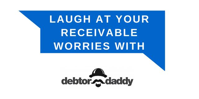 """debt collection expert"",""debt collection"",""bad debt"",""Debtor Daddy"""