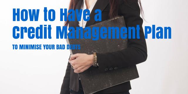 """debt collection"", ""bad debt"",""credit management plan"""