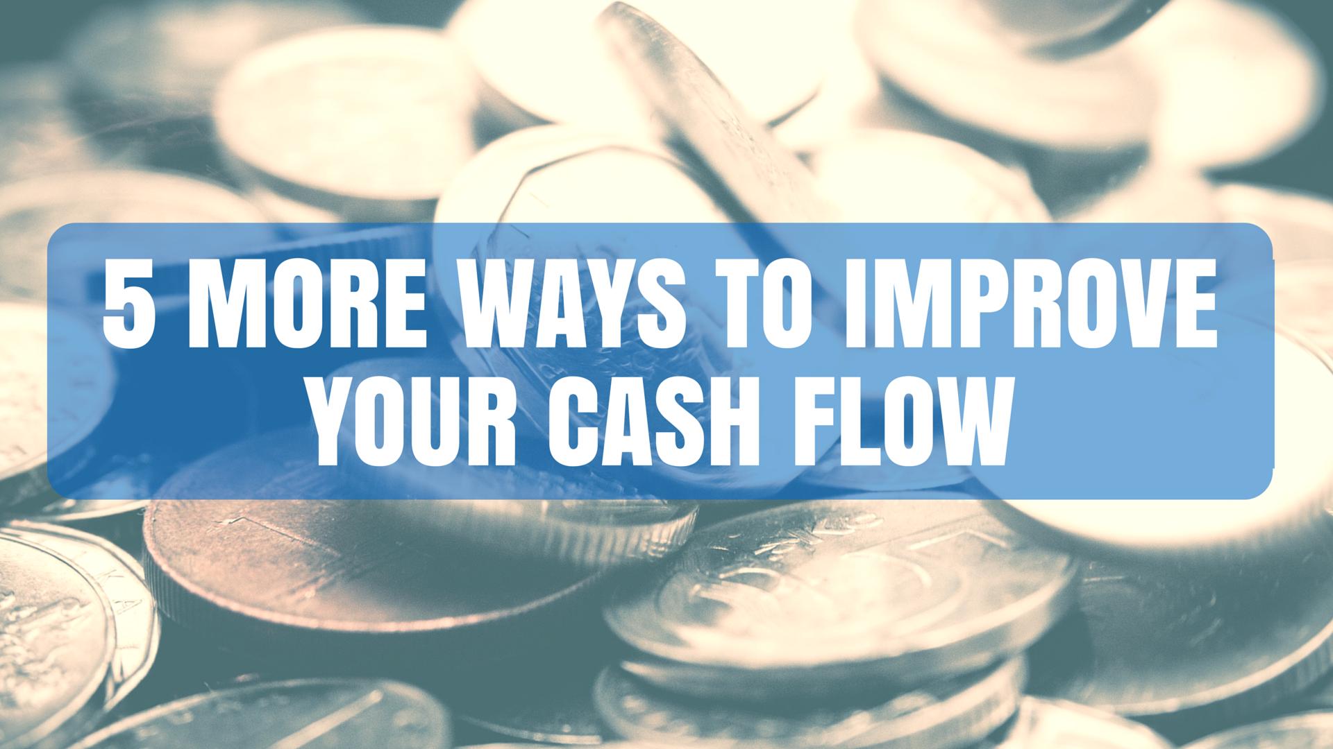 DRA blogpost_5 More Ways to Improve Your Cash Flow