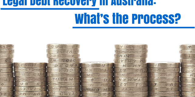 Legal Debt Recovery in Australia: What's the Process?
