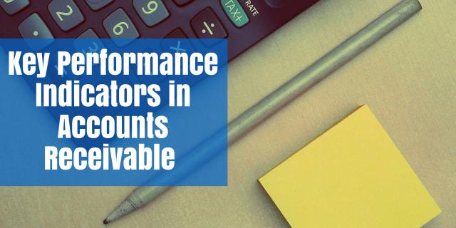 Key Performance Indicators in Accounts Receivable