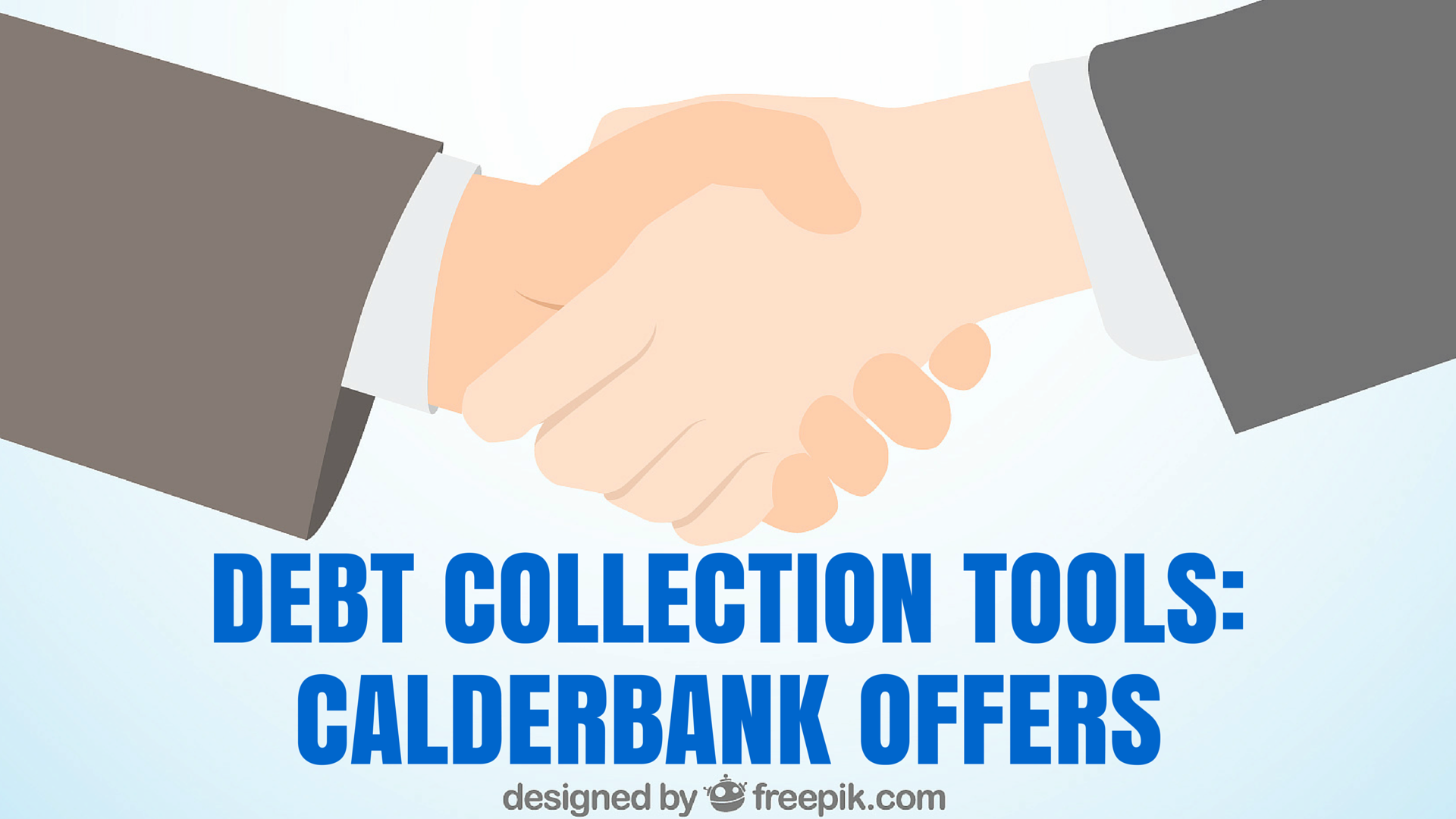 Debt Collection Tools Calderbank Offers
