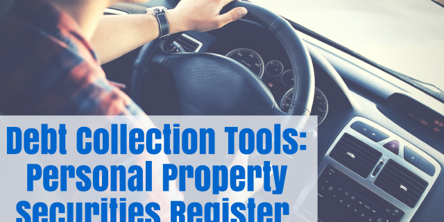 Debt Collection Tools: Personal Property Securities Register