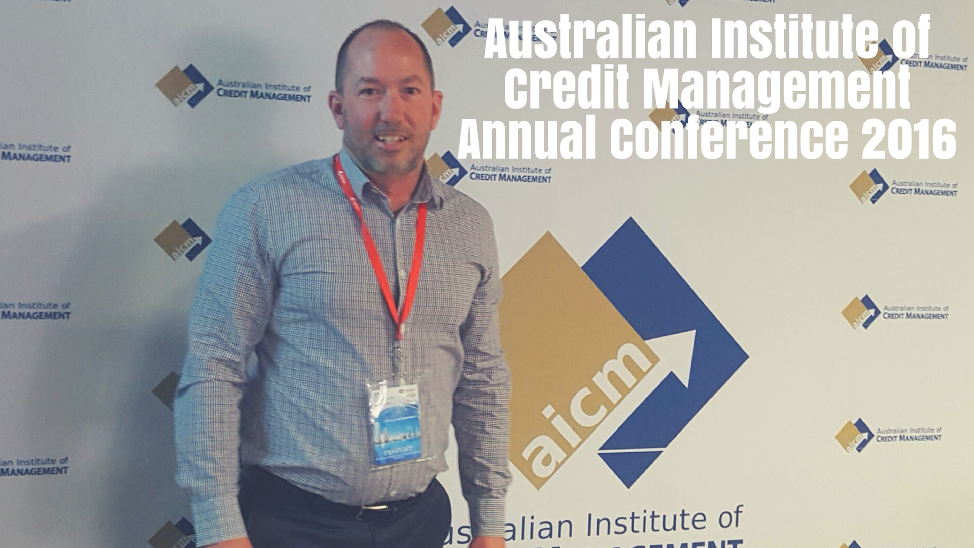 Australian Institute of Credit Management Annual Conference 2016