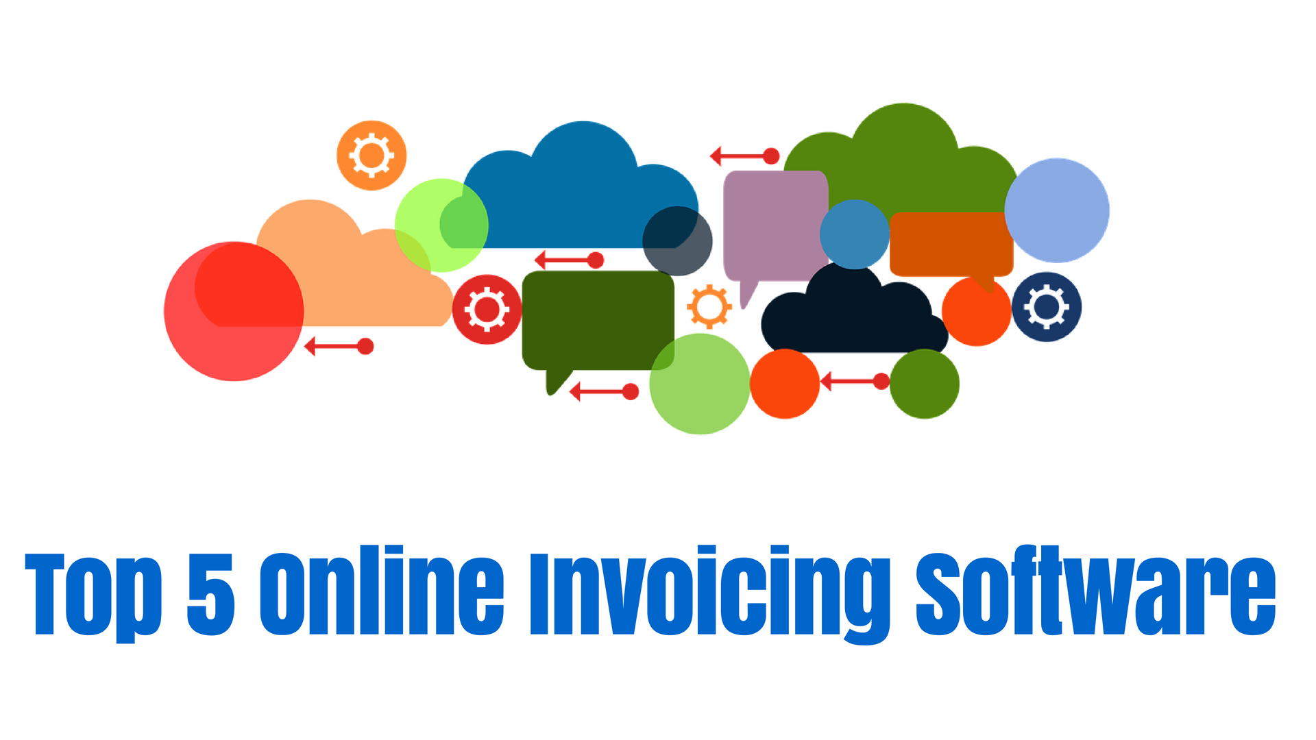 Top 5 Online Invoicing Software
