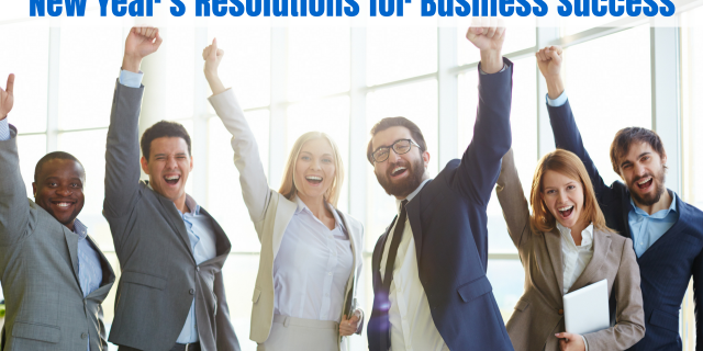 New Year's Resolutions for Business Success