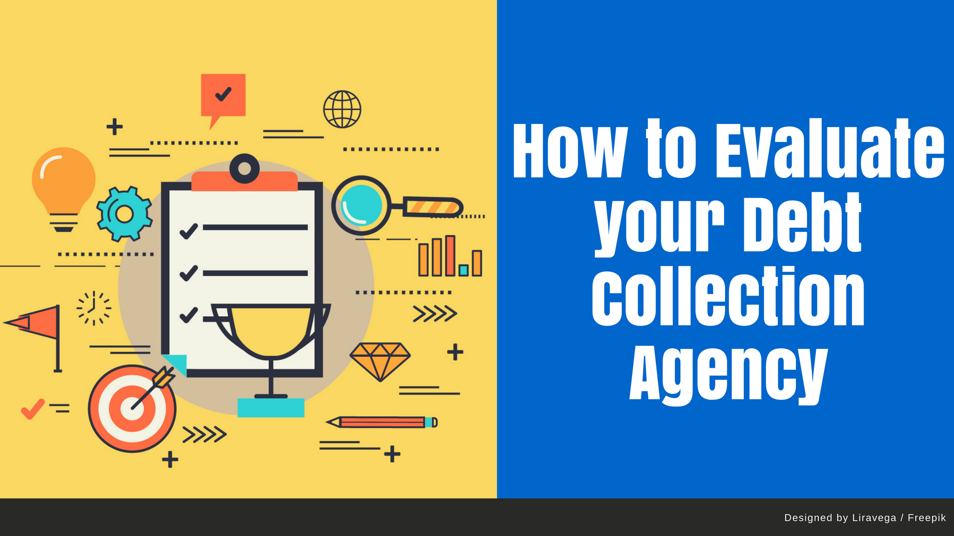 How to Evaluate your Debt Collection Agency