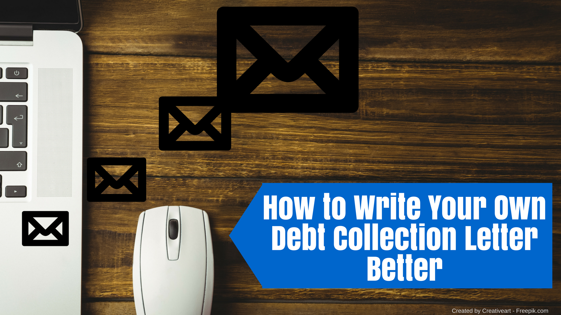 How To Write Your Own Debt Collection Letter Better  Debt