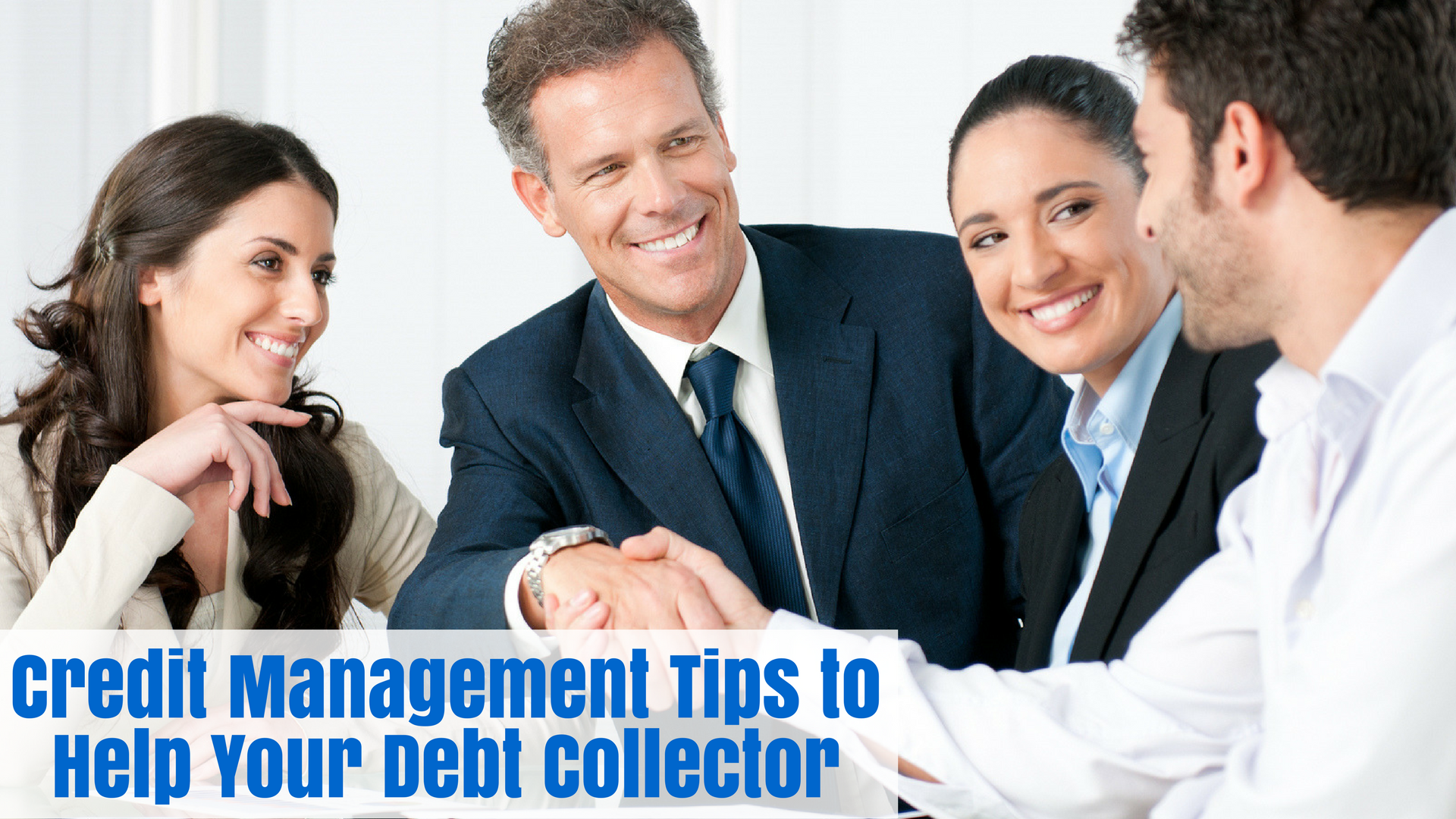 Credit Management Tips to Help Your Debt Collector