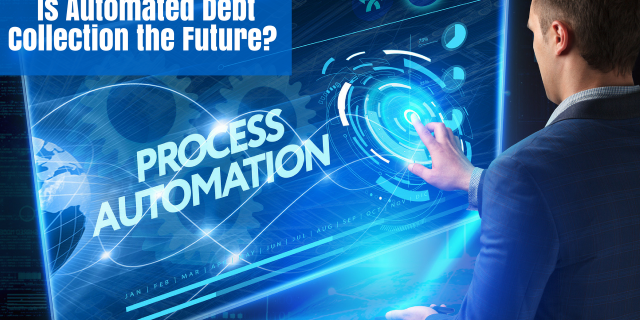 Is Automated Debt Collection the Future?