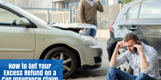 How to Get Your Excess Refunded on a Car Insurance Claim