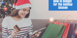How to Budget for the Holiday Season