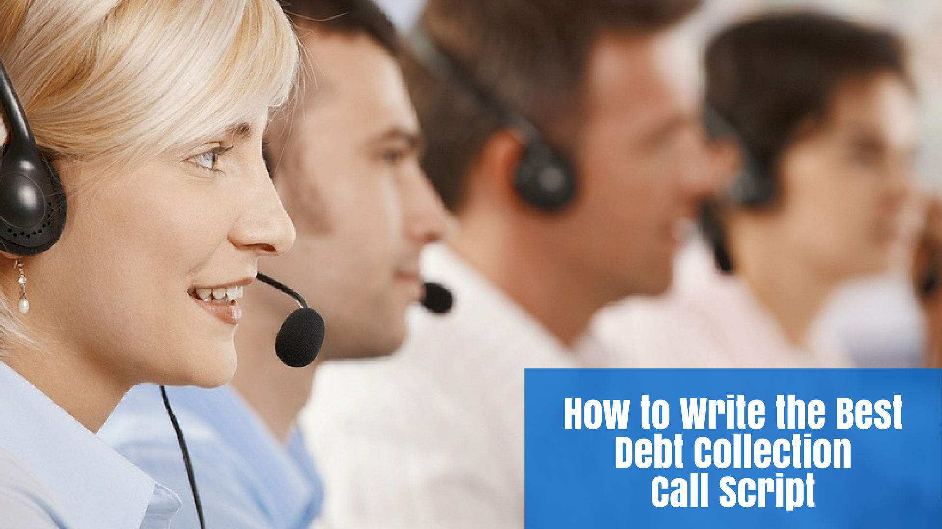 How to Write the Best Debt Collection Call Script - Debt