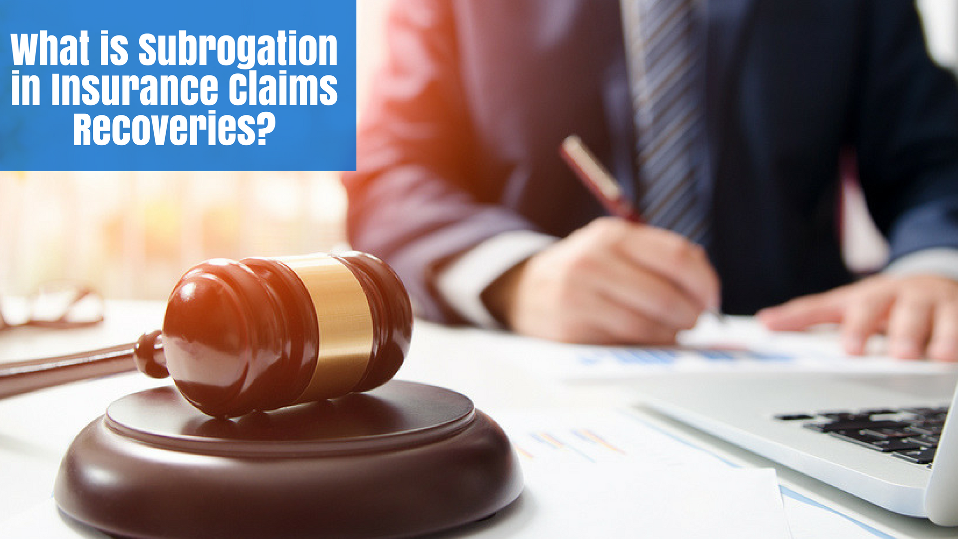 What is Subrogation in Insurance Claims Recoveries?
