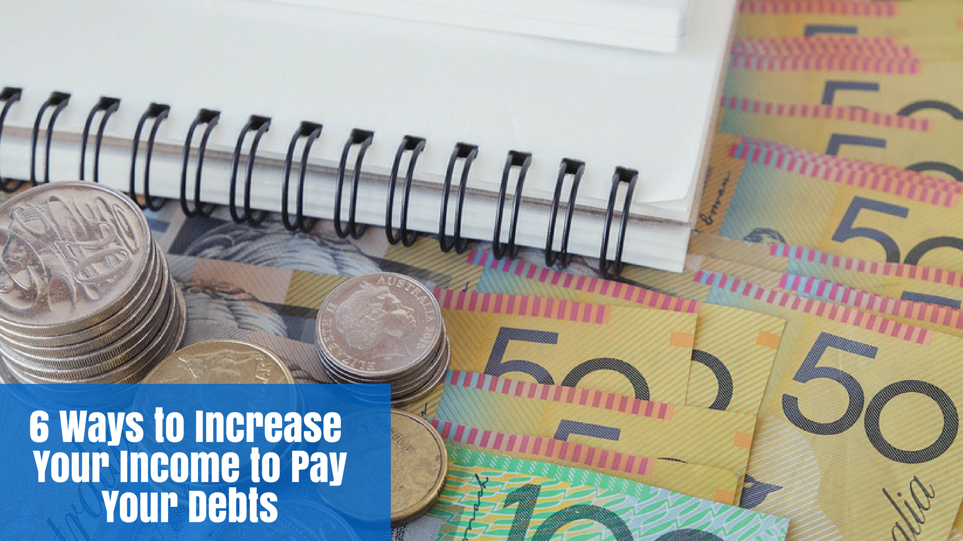 6 Ways to Increase Your Income to Pay Your Debts