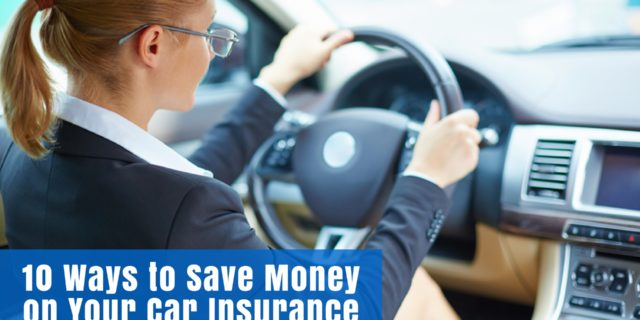 10 Ways to Save Money on Your Car Insurance