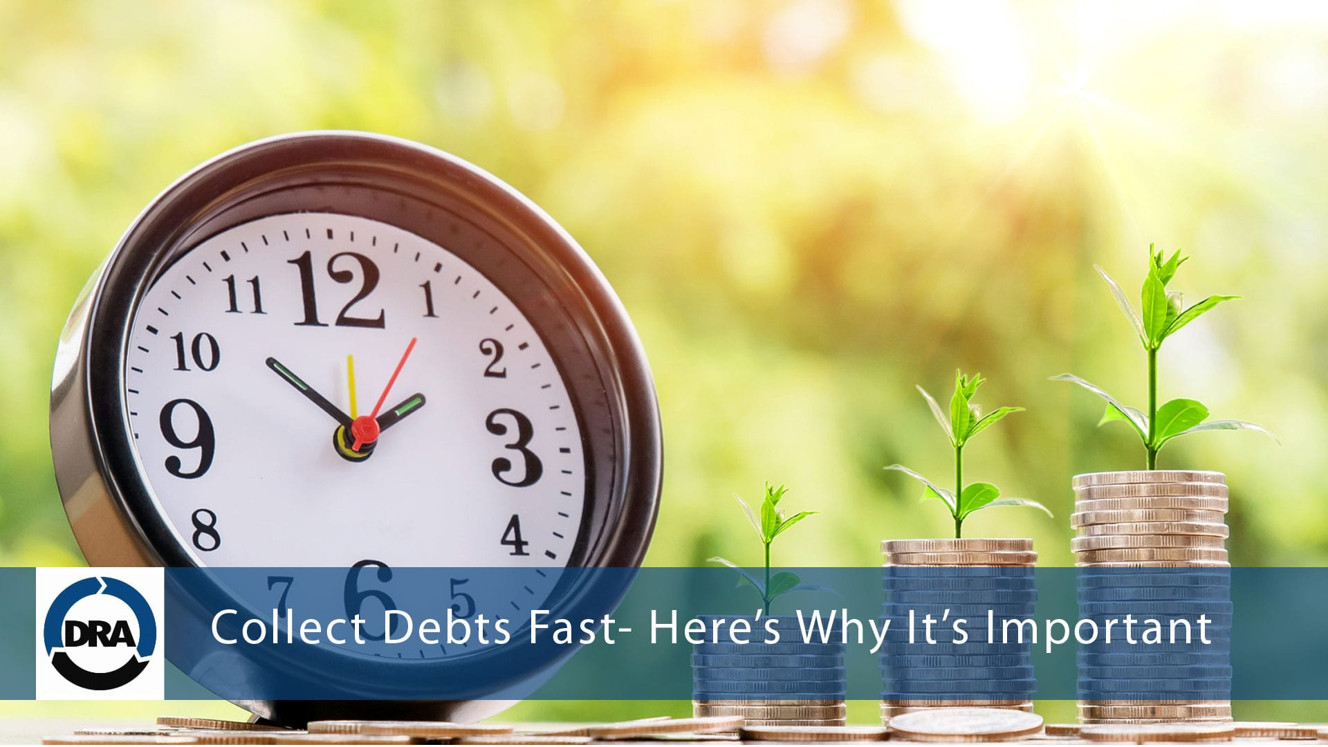 Collect-Debts-Fast--Here's-Why-It's-Important