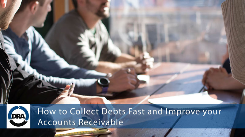 How-to-Collect-Debts-Fast-and-Improve-your-Accounts-Receivable