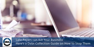 Late-Payers-can-Kill-Your-Business-Here's-a-Debt-Collection-Guide-on-How-to-Stop-Them