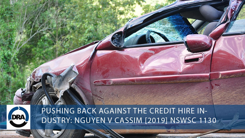 PUSHING-BACK-AGAINST-THE-CREDIT-HIRE-INDUSTRY--NGUYEN-V-CASSIM-[2019]-NSWSC-1130--debt-recoveries-australia